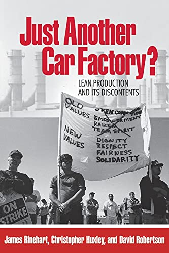 Just Another Car Factory?: Lean Production and Its Discontents 9780801484070