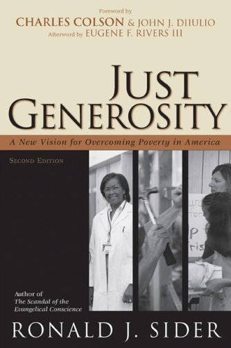 Just Generosity: A New Vision for Overcoming Poverty in America 9780801066139