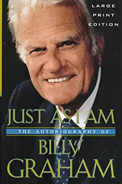 Just as I Am: The Autobiography of Billy Graham 9780802727213
