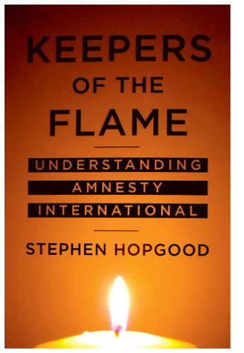 Keepers of the Flame: Understanding Amnesty International 9780801444029