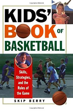 Kid's Book of Basketball 9780806522388