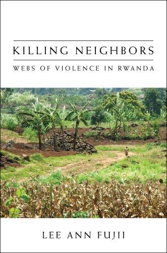 Killing Neighbors: Webs of Violence in Rwanda 9780801447051