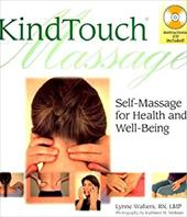 Kindtouch Massage: Self-Massage for Health & Well-Being 3322841