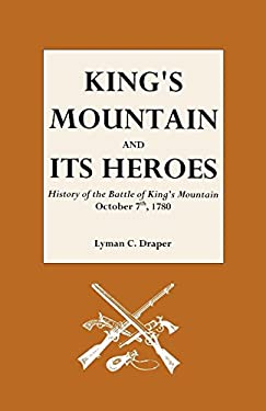 King's Mountain and Its Heroes 9780806300979