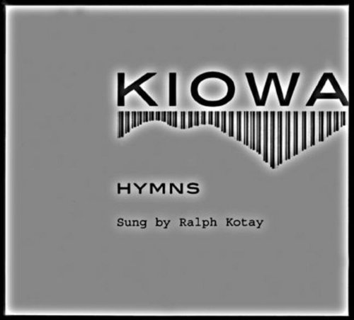 Kiowa Hymns (2 CDs and Booklet) [With Booklet] 9780803227668