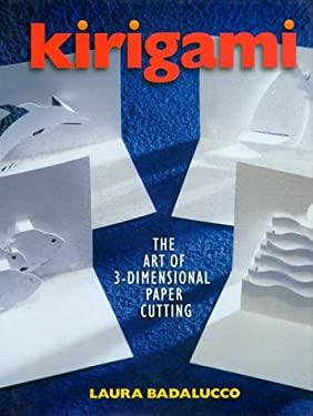 Kirigami: The Art of 3-Dimensional Paper Cutting 9780806944906