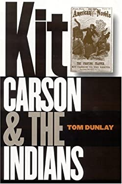 Kit Carson and the Indians 9780803217157