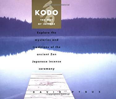Kodo: The Way of Incense [With Incense Sticks and 2 Holders] 9780804832861