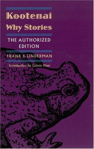 Kootenai Why Stories (the Authorized Edition) 9780803279728