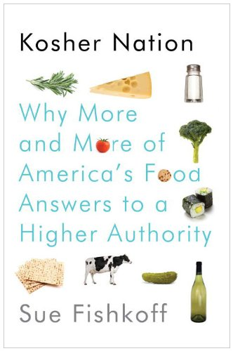 Kosher Nation: Why More and More of America's Food Answers to a Higher Authority 9780805242652