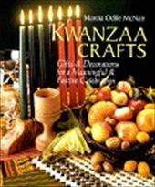 Kwanzaa Crafts: Gifts & Decorations for a Meaningful & Festive Celebration 3322859