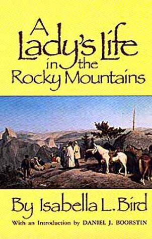 Lady's Life in the Rocky Mountains 9780806113289