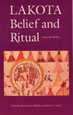 Lakota Belief and Ritual 9780803297319