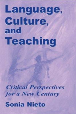 Language, Culture, and Teaching: Critical Perspectives 9780805837384