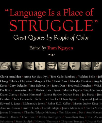 Language Is a Place of Struggle: Great Quotes by People of Color 9780807048009