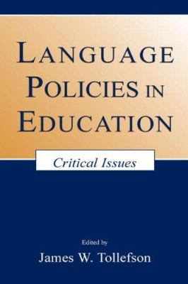 Language Policies in Education PR 9780805836011