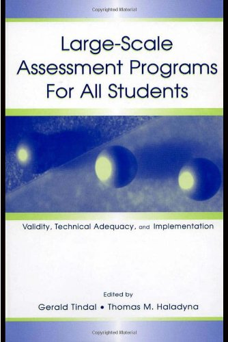 Large-Scale Assessment Programs for All Students: Validity, Technical Adequacy, and Implementation 9780805837094