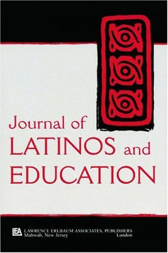 Latinos, Education, and Media: A Special Issue of the Journal of Latinos and Education 9780805896374