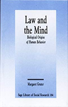 Law and the Mind: Biological Origins of Human Behavior 9780803940451