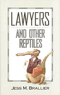 Lawyers and Other Reptiles 9780809239191