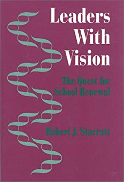 Leaders with Vision: The Quest for School Renewal 9780803962590
