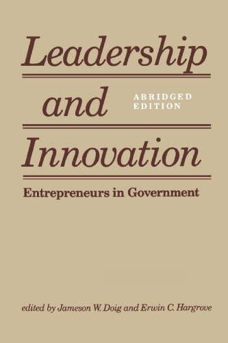 Leadership and Innovation: Entrepreneurs in Government 9780801839788