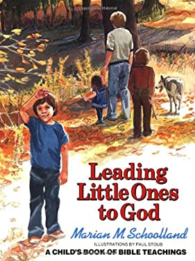 Leading Little Ones to God 9780802851208