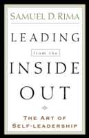 Leading from the Inside Out: The Art of Self-Leadership 9780801091049