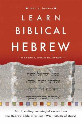 Learn Biblical Hebrew [With CDROM] 9780801031021