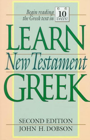 Learn New Testament Greek 9780801030192