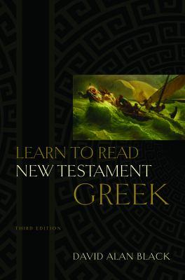 Learn to Read New Testament Greek 9780805444933