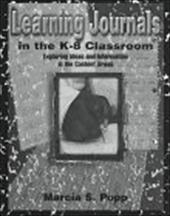 Learning Journals in the K-8 Classroom: Exploring Ideas and Information in the Content Areas 3304160