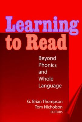 Learning to Read: Beyond Phonics and Whole Language 9780807737910