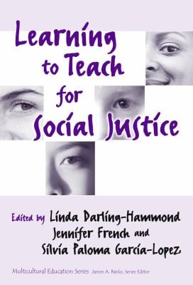 Learning to Teach for Social Justice 9780807742082