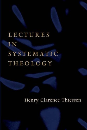 Lectures in Systematic Theology 9780802827296