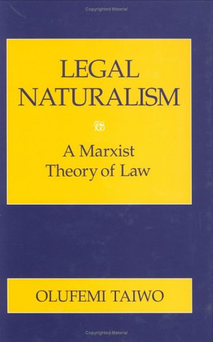 Legal Naturalism: A Marxist Theory of Law 9780801428517