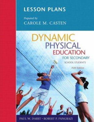 Lesson Plans Dynamic Physical Education for Secondary School Students 9780805378832