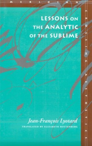 Lessons on the Analytic of the Sublime 9780804722421