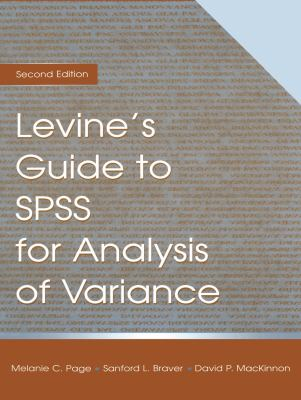Levine's Guide to SPSS for Analysis of Variance 9780805830965