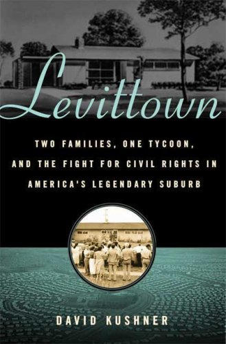Levittown: Two Families, One Tycoon, and the Fight for Civil Rights in America's Legendary Suburb 9780802716194