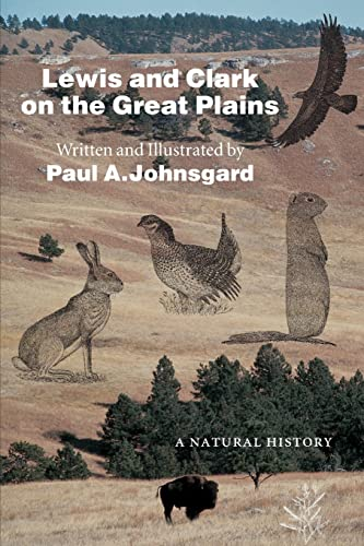 Lewis and Clark on the Great Plains: A Natural History 9780803276185