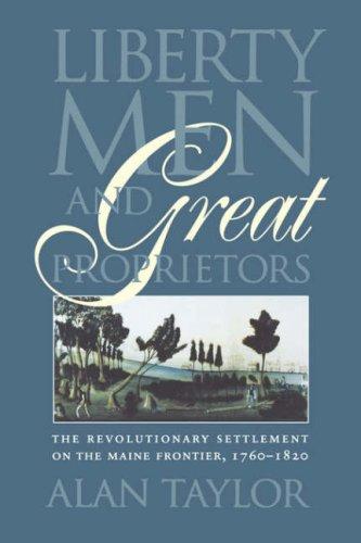 Liberty Men and Great Proprietors 9780807842829