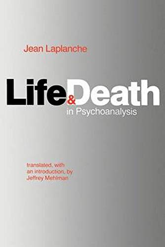 Life and Death in Psychoanalysis 9780801827303