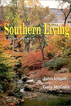 Life at Southern Living: A Sort of Memoir