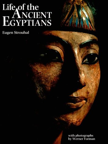 Life of the Ancient Egyptians 9780806124759