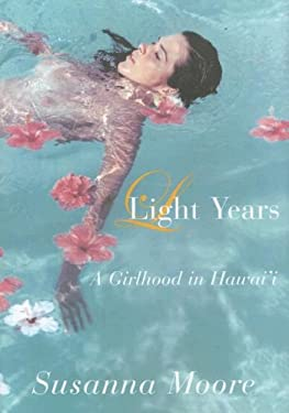 Light Years: A Girlhood in Hawai'i 9780802118622