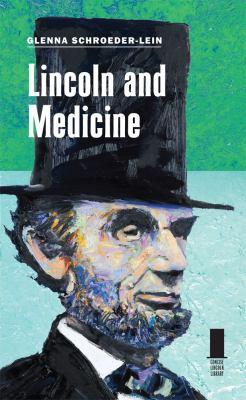 Lincoln and Medicine 9780809331949