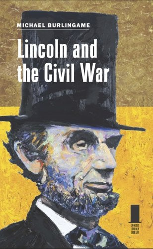 Lincoln and the Civil War 9780809330539