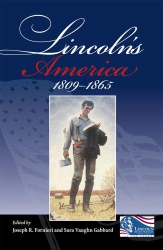 Lincoln's America: 1809-1865 9780809328789