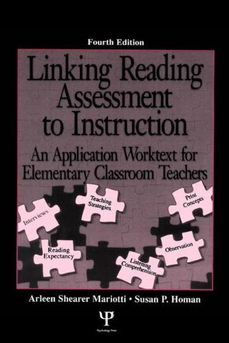 Linking Reading Assessment to Instruction: An Application Worktext for Elementary Classroom Teachers 9780805850581
